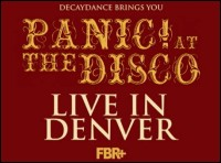 P!ATD,Live in Denver