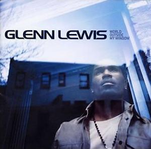 Glenn Lewis_World Outside My Window