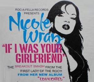 Nicole Wray If I as Your Girlfriend