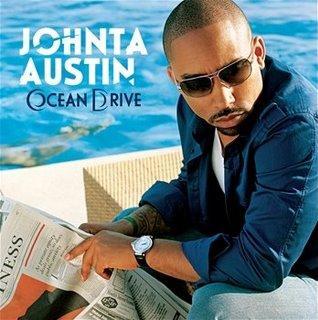 Johnta Austin/Ocean Drive (2007)
