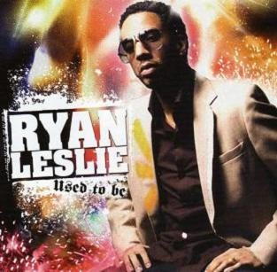 Ryan Leslie/Used to Be
