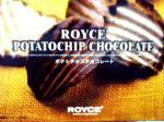 ROYZ_ポテトチップチョコレート
