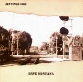 Dave Montana / Jennings1009