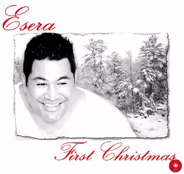 Esera / First Christmas