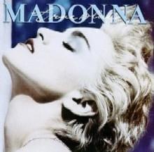 Madonna / True Blue
