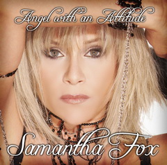 Samantha Fox / Angel With An Attitude