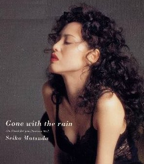 松田聖子 / Gone With the rain