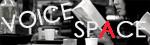 VOICE SPACEバナー